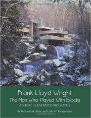 Frank Lloyd Wright: The Man who Played with Blocks
