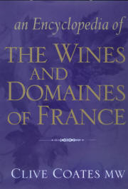 Encyclopedia of The Wines and Domaines of France by Clive Coates MW
