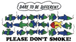 Dare to be different - DONT SMOKE