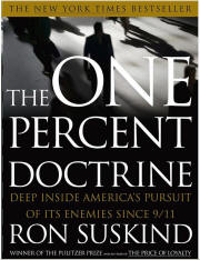 The One Percent Doctine by Ron Suskind
