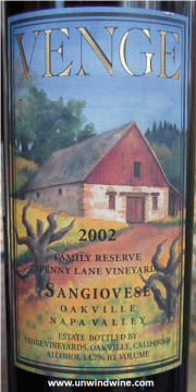 Venge Vineyards Family Reserve Penny Lane Vineyard Oakville Napa Valley Sangiovese 2002