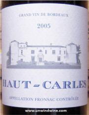 Haut Carles Fronsac Bordeaux 2005