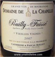 2007 Catherine et Pascal Rollet Pouilly-Fuiss� Vieilles Vignes Domaine de la Chapelle