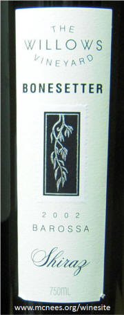Willows Vineyard Bonesetter Shiraz 2002 label