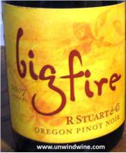 R Stuart Big Fire Pinot Noir 2007