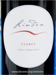 Linden Virginia Claret 2004 on McNees.org/winesite